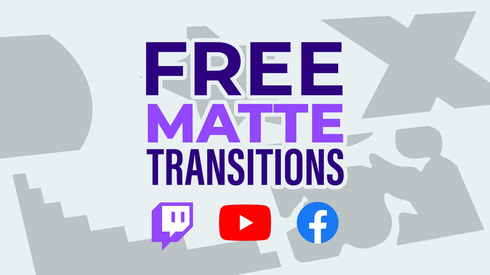 Free Matte Transitions Pack - #1